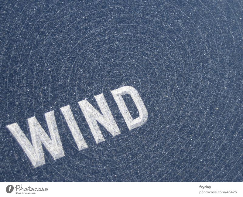 the wind, the wind, ... Typography Text Granite Structures and shapes Wind Stone