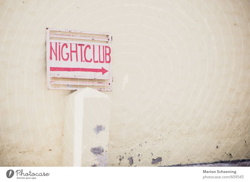 nightclub Night life Club Disco Flirt Deserted Building Facade Characters Signage Warning sign Sex Trashy Eroticism Colour photo Subdued colour Exterior shot