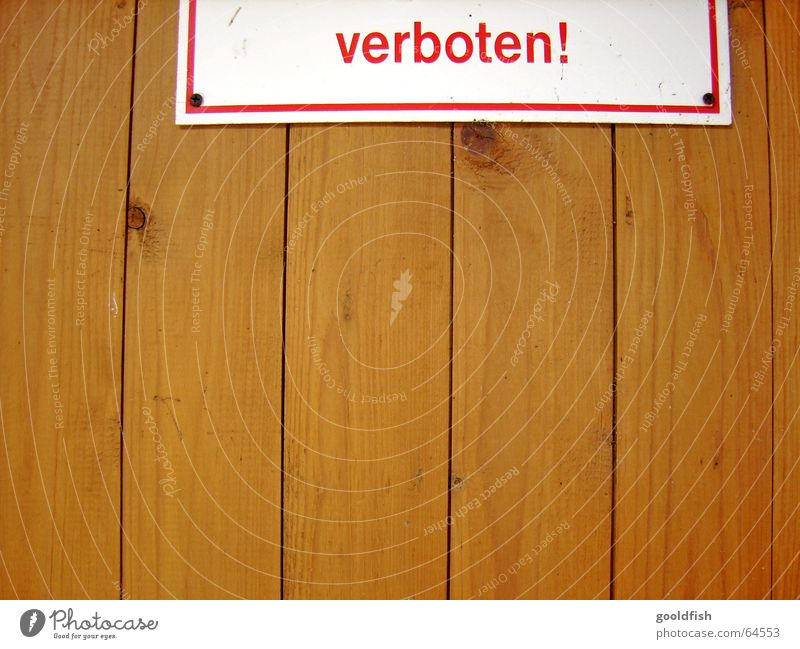 forbidden Wood Brown Red Text Word Door Warning label call sign Wood grain Signs and labeling Signage