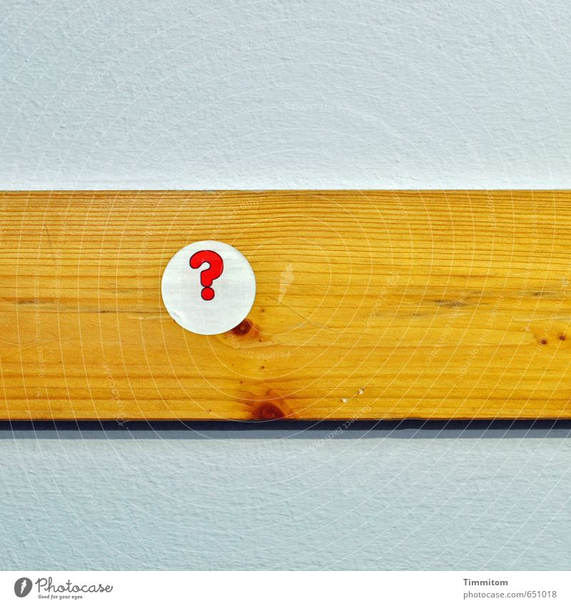 Think Brett. Wall (barrier) Wall (building) Wooden board Characters Simple Gray Red White Objective Question mark Wood grain stickers Round Colour photo