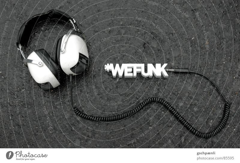 You Rock, We Funk // one Radio technology Headphones Typography Style Three-dimensional Block Arranged Asphalt Old-school Former Stand Subsoil Concert Song Art