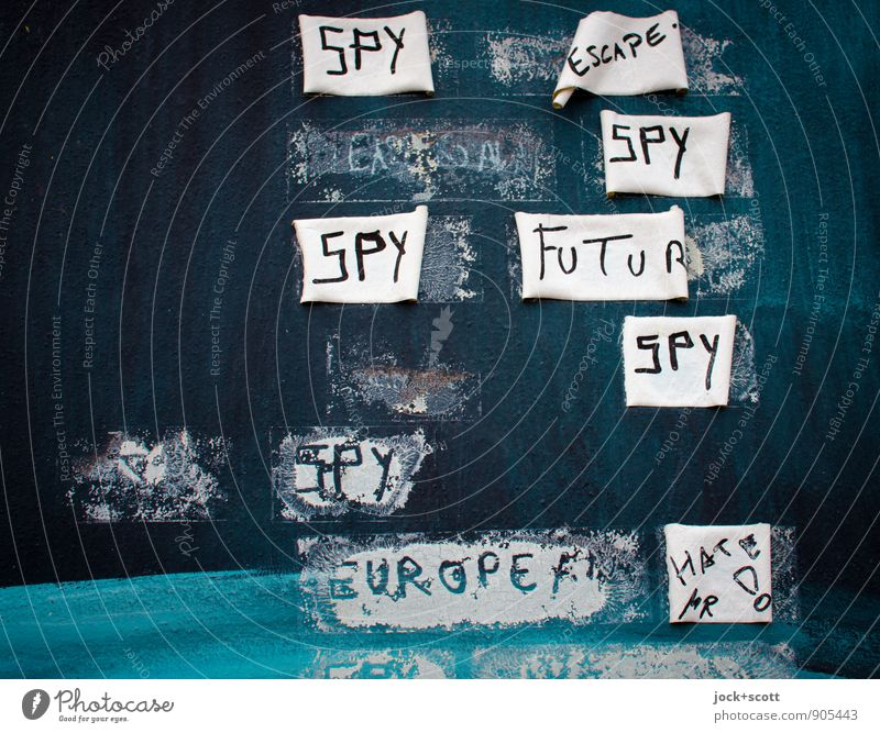 SPY ESCAPE SPY FUTURE SPY EUROPE Subculture Street art The Wall Traces of glue Adhesive tape Word Firm Trashy Fear of the future Mistrust Hatred Idea Creativity