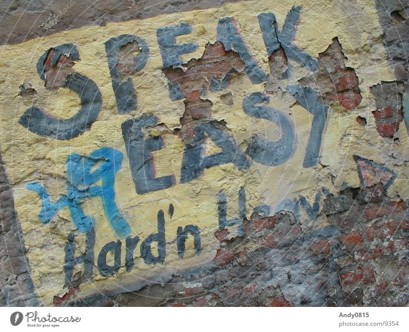 Speak Easy 2 Wall (building) Decline To talk Photographic technology dirty easy Language dirty art